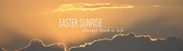 Twitter_DeathToLife_04EasterSunrise